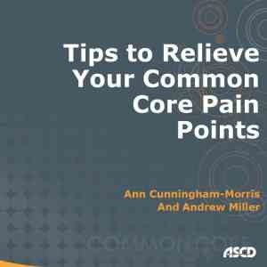 Tips-to-Relieve-Your-Common-Core-Pain-Points-image-300x300